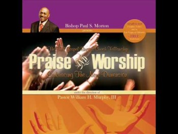 Hosanna In The Highest - Bishop Paul Morton & Full Baptist Fellowship