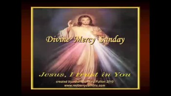 Divine Mercy Sunday; Darlene Mary Fulton 2011