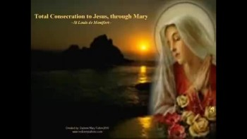 Total Consecration to Mary -Darlene Mary Fulton 2010