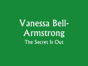 Vanessa Bell-Armstrong - The Secret Is Out