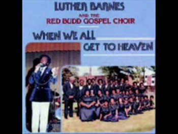 Luther Barnes & RBGC-Anyway You Bless Me Lord