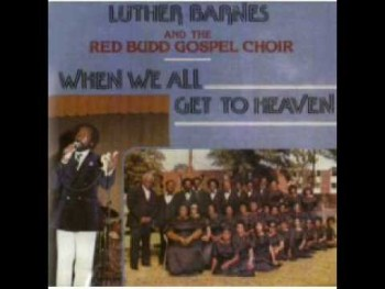 Luther Barnes & RBGC-I Will Make It Through