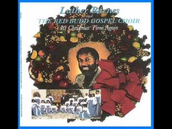 Luther Barnes & RBGC-For Unto A Child Is Born