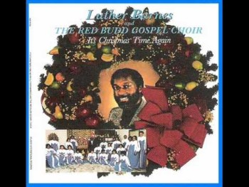 Luther Barnes & RBGC-Oh What A Pretty Little Baby