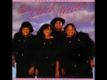 the Clark Sisters THERE IS A BALM IN GILEAD & I've Got An Angel