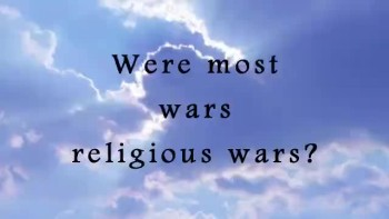 Were most wars religious wars?