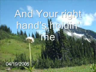 Your Right Hand's Holding Me Psalm 139