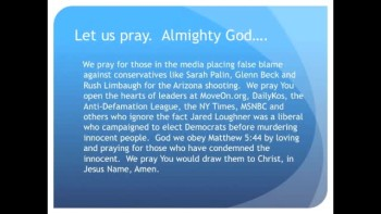 The Evening Prayer - 20 Jan 11 - Liberal Media Blames Conservatives for Arizona Shooting