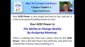 How To Use Your God Power (Chapter 01 - Part 1 of 20)