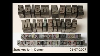 Philippians Series 2007 Message: 1 John Denny
