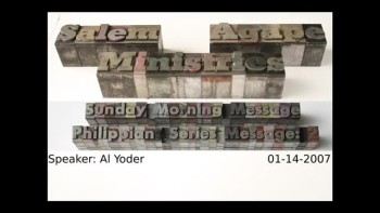 Philippians Series 2007 Message: 2 Al Yoder