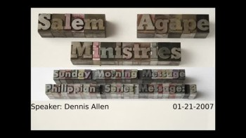 Philippians Series 2007 Message: 3 Dennis Allen