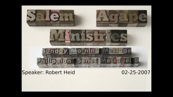 Philippians Series 2007 Message: 8 Robert Heid