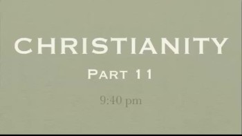 CHRISTIANITY - PART 11