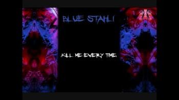 Blue Stahli - Kill Me Every Time