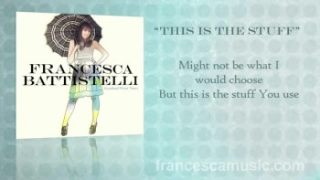 This is the Stuff-Francesca Battistelli Lyrics