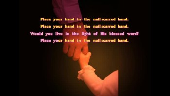 The Nail-Scarred Hand