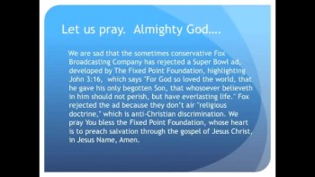 The Evening Prayer - 06 Feb 11 - Fox Rejects John 3:16 Ad at Super Bowl