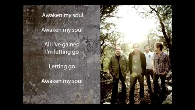 Robbie Seay Band - Awaken My Soul (Slideshow With Lyrics)