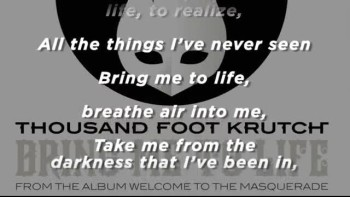 Thousand Foot Krutch - Bring Me To Life