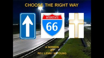 Choose The Right Way 1 of 2