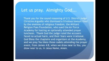 The Evening Prayer - 14 Feb 11 - Atheists Lose Lawsuit...Air Force Academy Hosts Prayer Luncheon