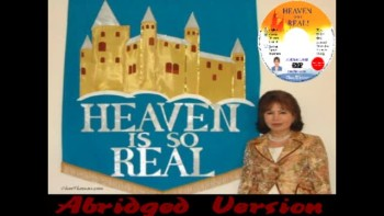 Heaven is so Real by Choo Thomas -Abridged Book