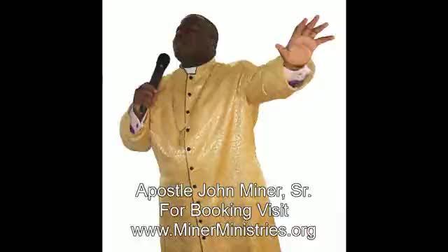 Apostle John Miner