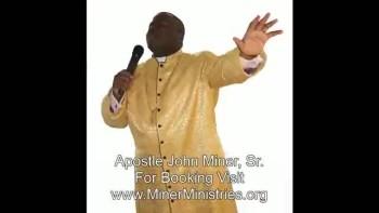 Clear - Apostle John Miner