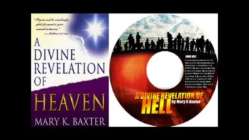 A Divine Revelation of HEAVEN by Mary K Baxter -FULL