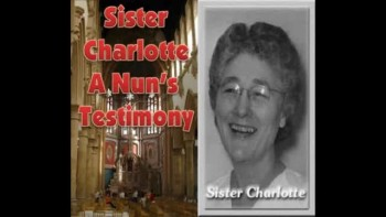 A horrifying story of a Roman Catholic Nun, Sister Charletta