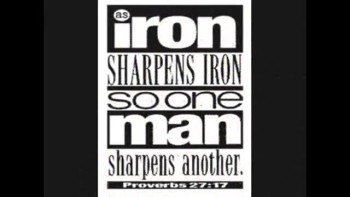 Iron Sharpens Iron