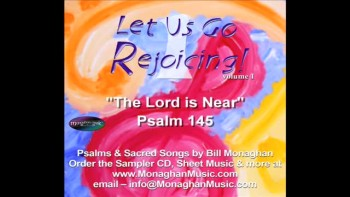 The Lord Is Near - Psalm 145