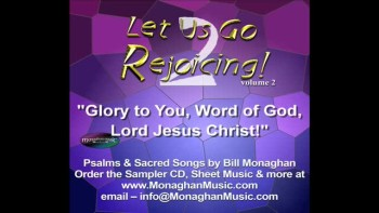 Glory To You, Word Of God, Lord Jesus Christ!