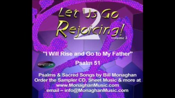 I Will Rise And Go To My Father - Psalm 51