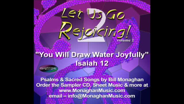 You Will Draw Water Joyfully - Isaiah 12