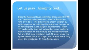 The Evening Prayer - 03 Mar 11 - Montana: Personhood Passes House Committee 15 -- 5