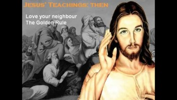 Do the Teachings of Jesus (32 AD) still apply in the 21st Century?