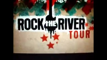 Rock the River Tour [Part 1 of 2]