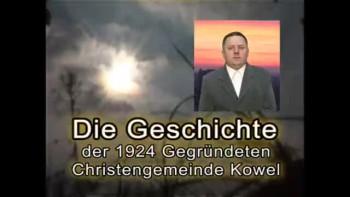Die Geschichte der 1924 Gegründeten Christengemeinde Kowel