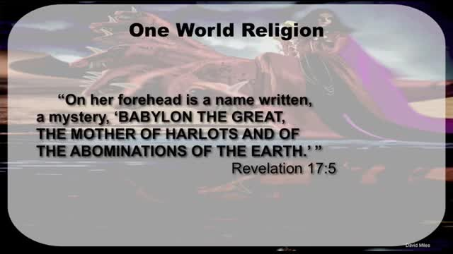 Revelation and End Time Prophecy - Part 4 of 7: Mark of the Beast and Babylon the Great