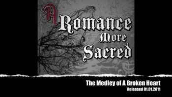 A Romance More Sacred - The Medley of A Broken Heart - Single