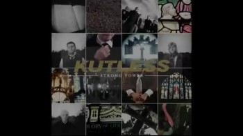 Kutless - Strong Tower (Slideshow with Lyrics)