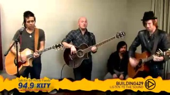 Building 429 - Listen to the Sound live at 94.9 KLTY
