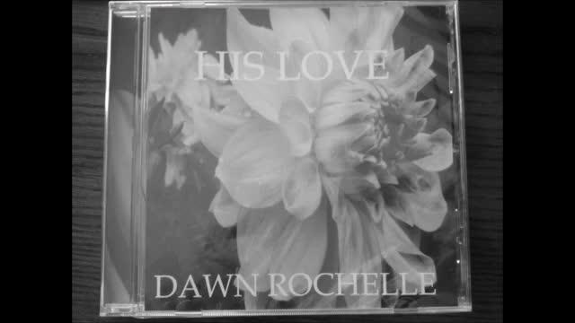 Jesus He Gave by Dawn Rochelle