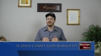 Is Jesus Christ God Almighty?