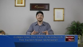 Correcting The False Teachings Of The Sacred Name Movement