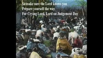 Crying Lord,Lord,on judgement day - P.M.Adamson