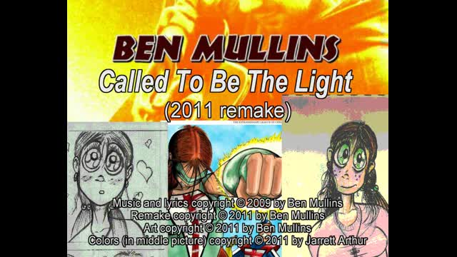 Called To Be The Light (2011 remake) - original song