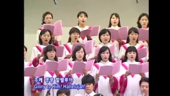 Hallelujah, Glory to Him! (Manmin Central Church - Rev.Dr.Jaerock Lee)